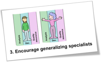 Encourage generalizing specialists