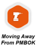 Move Away from PMBOK